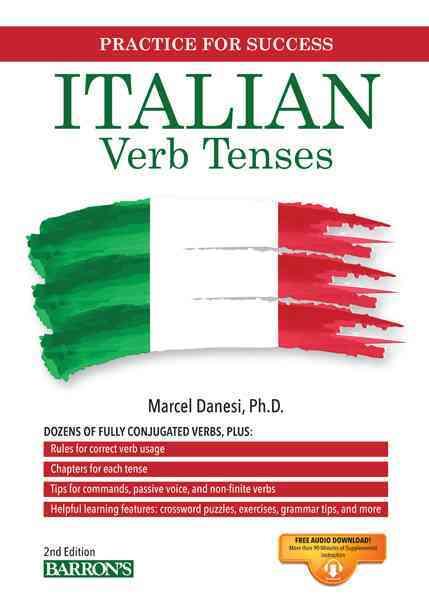 Italian Verb Tenses By Danesi, Marcel, Ph.D.